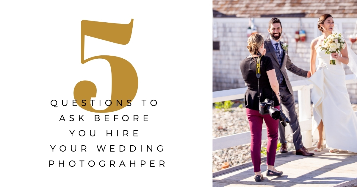 5 Questions to Ask Your Wedding Photographer Before You Hire Them